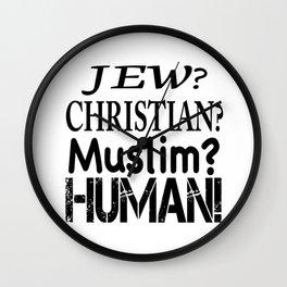 Jew-Christian-Muslim-Human! Wall Clock