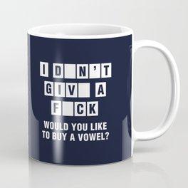 I Don't Give A Fuck Would You Like To Buy A Vowel? Coffee Mug