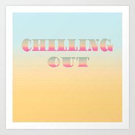 CHILLING OUT 3 Art Print