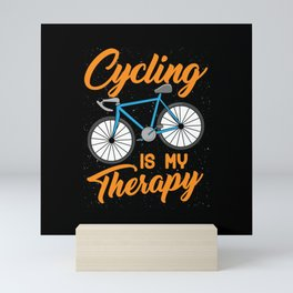 Cycling is my Therapy Bikers Gifts Mini Art Print