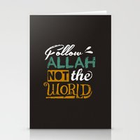 islam Stationery Cards featuring Follow Allah Not The World by Berberism Lifestyle