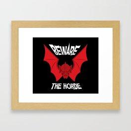 Beware The Horde Framed Art Print