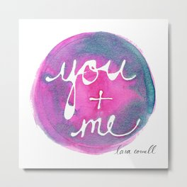 You + Me by Lara Cornell Metal Print