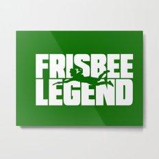Frisbee Legend Metal Print