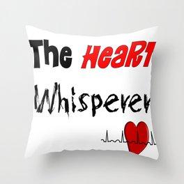 The Heart Whisperer Throw Pillow