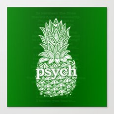 Psych Pineapple! Canvas Print