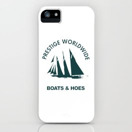 BOATS N HOES iPhone Case
