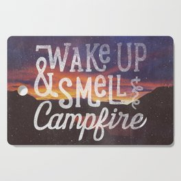 wake up & smell the campfire Cutting Board