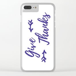 Give Thanks - White Plum Clear iPhone Case