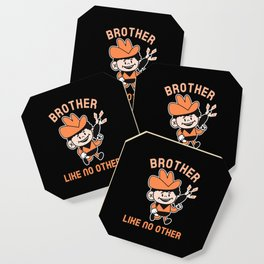 BROTHER LIKE NO OTHER Coaster