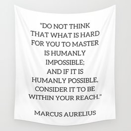 Stoic Philosophy Quote - Marcus Aurelius - MASTERY Wall Tapestry
