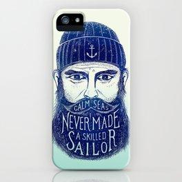 CALM SEAS NEVER MADE A SKILLED (Blue) iPhone Case