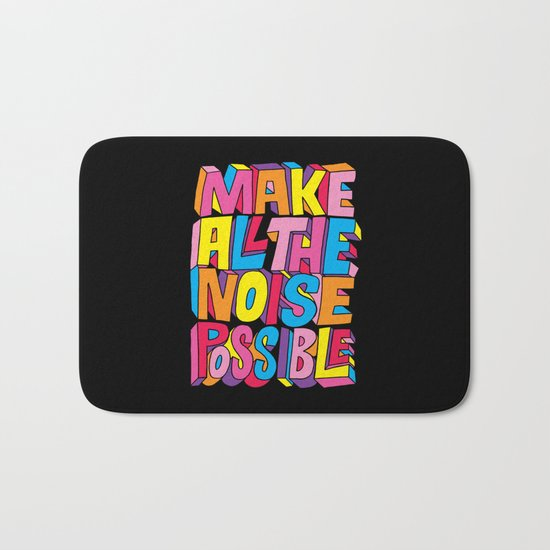 Make all the noise possible! Bath Mat