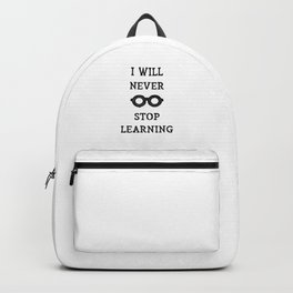 NEVER STOP LEARNING Backpack