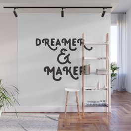 Dreamer and Maker Wall Mural