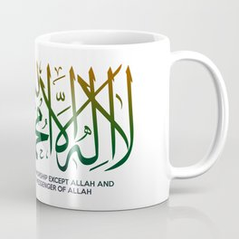 Islamic Shahada (The Testimony of Faith) Coffee Mug