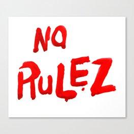 no rulez Canvas Print