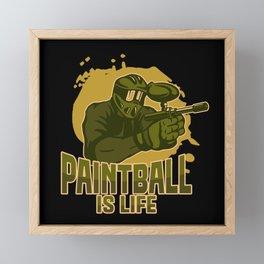 Paintball Is LIFE Framed Mini Art Print