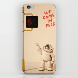We  come  in  peace iPhone Skin