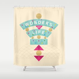 Wonders of Life Shower Curtain