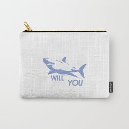 Sharks Will Kill You Carry-All Pouch