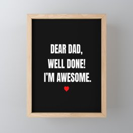 Funny Father Father's Day Dad Daddy Family Gift  Framed Mini Art Print