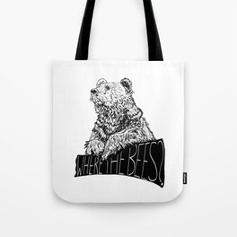Where the Bees? Tote Bag