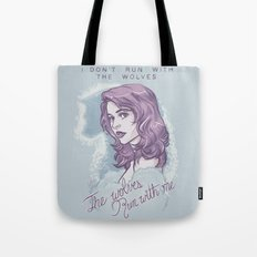 The wolves run with me. Tote Bag