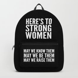 Here's to Strong Women (Black) Backpack