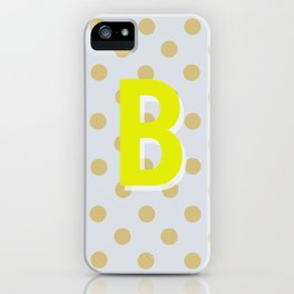 B is for Beautiful iPhone Case
