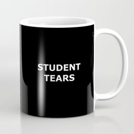 Student Tears Coffee Mug