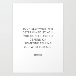 Queen Bey Quote - self worth Art Print