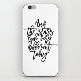 Song Lyrics,And The Stars Looks Very Different Today,Girls Room Decor,Printable Aleks iPhone Skin
