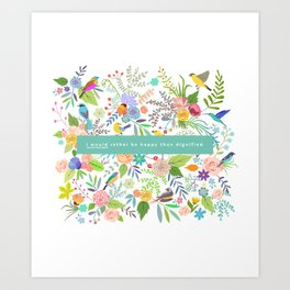 Jane Eyre - I Would Rather Be Happy Than Dignified Art Print