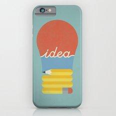I've Got An Idea Slim Case iPhone 6s