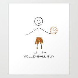 Funny Mens Volleyball Guy Art Print