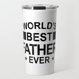 World's Best Father Ever Travel Mug