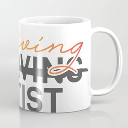 Thriving Artist Coffee Mug
