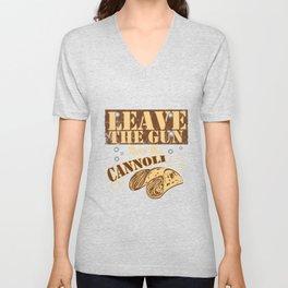 Leave The Gun Take The Cannoli Italian Food Foodie Cannoli Lovers Unisex V-Neck