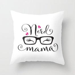 NerdMama Throw Pillow
