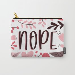 NOPE - Floral Phrases Carry-All Pouch