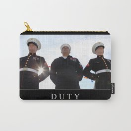 Duty: Inspirational Quote and Motivational Poster Carry-All Pouch