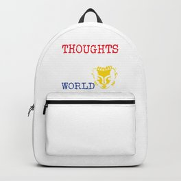 With Our Thoughts We Make The World | Gautama Buddha - Sage Advice Backpack