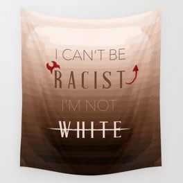 Not racist Wall Tapestry