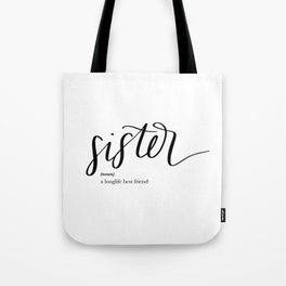Sister Quote Definition Tote Bag