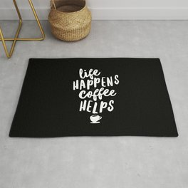 Life Happens Coffee Helps black and white typography design quote poster Rug