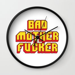 Bad mother fucker Pulp Wall Clock