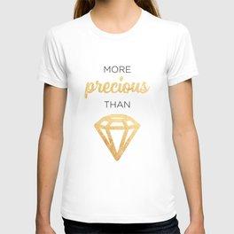 More Precious Than... T-shirt
