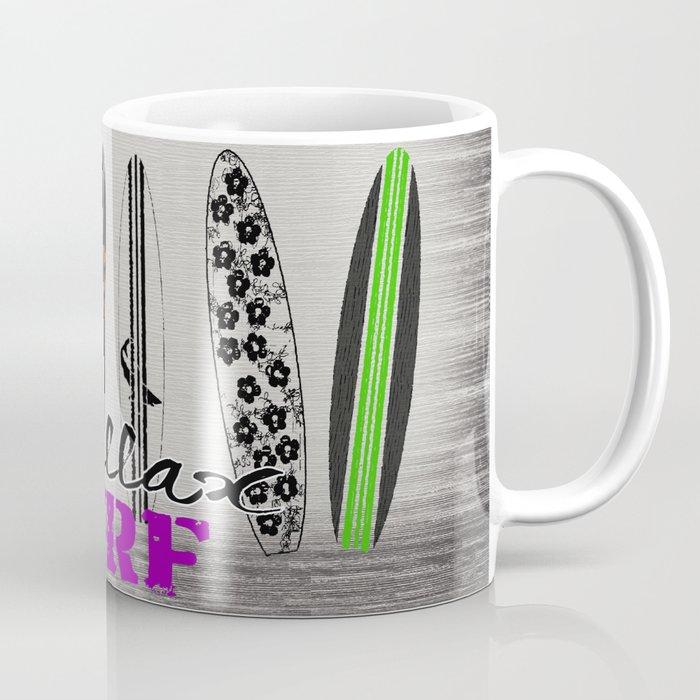 Chillax Surf Coffee Mug