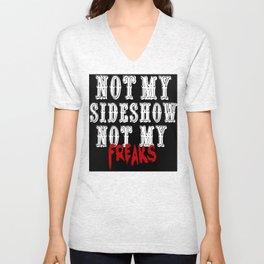 Not My Sideshow Unisex V-Neck